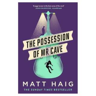 (EBOOK)  The Possession of Mr Cave by  Matt Haig