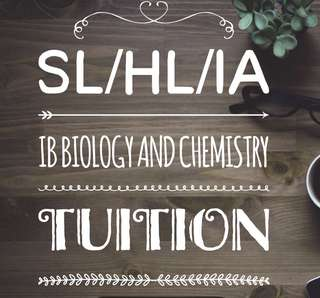 IB TUITION (Biology and Chemistry)