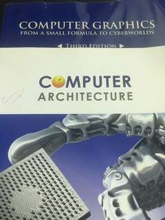Computer Graphic and Computer Architecture. 2 books for the price of 1