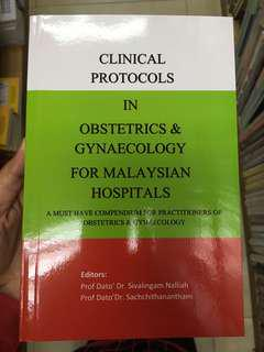Clinical protocols in Obstetrics and Gynaecology for Malaysian Hospitali