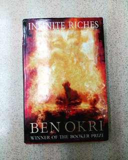 Infinite Riches by Ben Okri