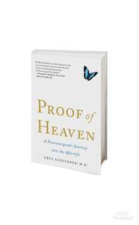 Proof of Heaven: A Neurosurgeon's Journey into the Afterlife (NEW YORK TIMES BESTSELLING)