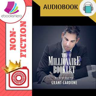 AudioBook - The Millionaire Booklet (How to Get Super Rich) by Grant Cardone