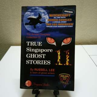 Novel English - True Singapore Ghost Stories #11 by Russell Lee