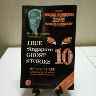 Novel English - True Singapore  Ghost Stories #10 by Russell Lee