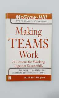 Making Teams Work by Michael Maginn