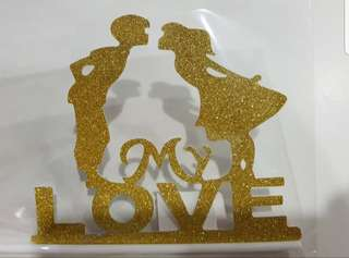 My Love Wedding cake toppers/Props