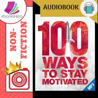 AudioBook - 100 Ways To Stay Motivated by Grant Cardone