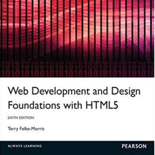 Web Development and Design Foundations with html5 by Terry Felke-Morris