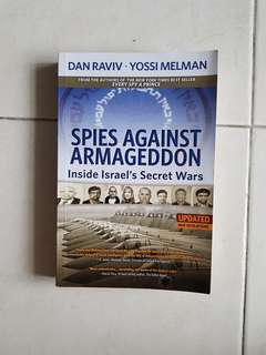 Spies against Armaggedon: inside Israel's secret wars