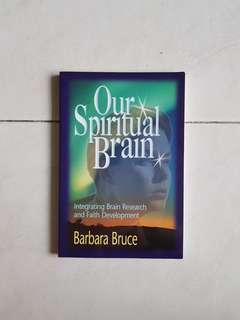 Christian education = Our Spiritual Brain