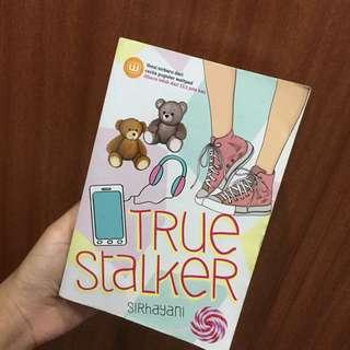 NOVEL TRUE STALKER