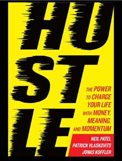Hustle, the power to charge your life with Meaning and Momentun
