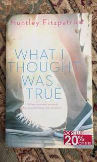 Preloved Books; What I Thought Was True by Huntley Fitzpatrick