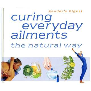 Curing Everday Ailments the natural way