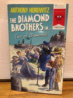 The DIAMOND BROTHERS in Two of Diamonds by Anthony Horowitz