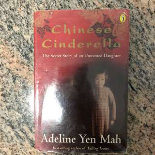 🚚 Chinese Cinderella - The Secret Story of an Unwanted Daughter by Adeline Yen Mah