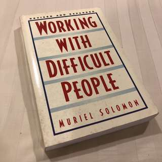 Pre-loved Muriel Solomon's Working with Difficult People (revised and expanded)
