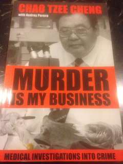 Murder is My Business - Professor Chao TEe Cheng with Audrey Perera