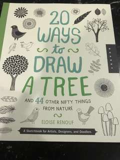 20 Ways to Draw a Tree and 44 Nifty things from Nature by Eloise Renouf