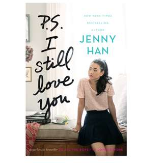 Ebook P.S. I Still Love You (To All the Boys I've Loved Before #2) - Jenny Han