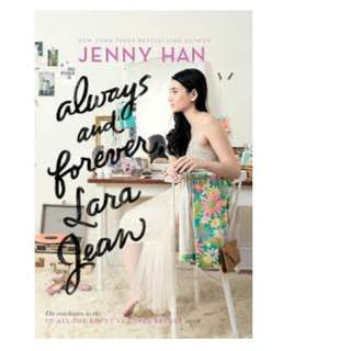 Ebook Always and Forever, Lara Jean (To All the Boys I've Loved Before #3) - Jenny Han