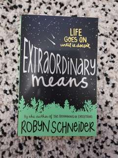 [NOVEL] Extraordinary means by Robyn Schneider