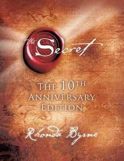 The Secret  3.64 (270,707 ratings by Goodreads) Hardback English By (author)  Rhonda Byrne