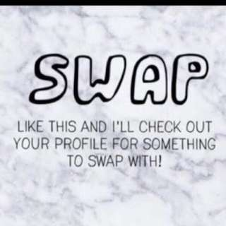 If you like something to swap!