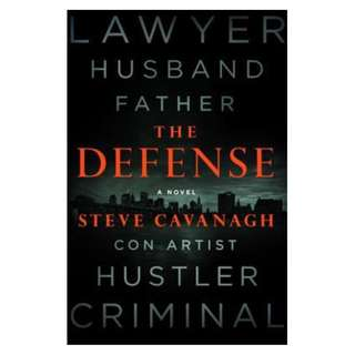 (EBOOK) The Defense (Eddie Flynn #1) by Steve Cavanagh