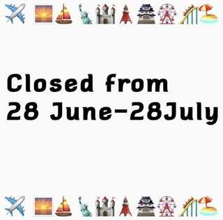 Closed until August