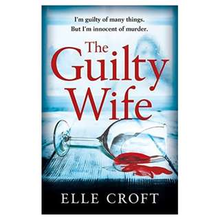 (EBOOK) The Guilty Wife by Elle Croft