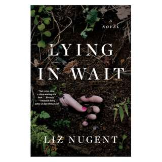(EBOOK) Lying in Wait by Liz Nugent