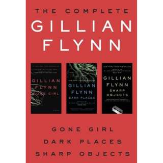 (EBOOK) The Complete Gillian Flynn: Gone Girl, Dark Places, Sharp Objects by Gillian Flynn BUNDLE