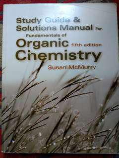 Srudy guide abd solutions manual for Fundamentals of organic chemistry fifth edition