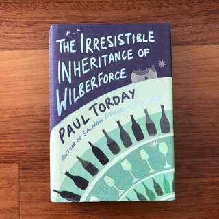 The Irresistible Inheritance of Wilberforce, Paul Torday