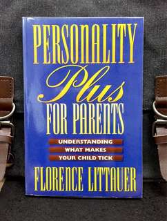 《New Book Condition + How To Identify & Understand Child Personality Type So You Can Best Nurture, Discipline And Motivate Them》Florence Littauer - PERSONALITY PLUS FOR PARENTS : Understanding What Makes Your Child Tick
