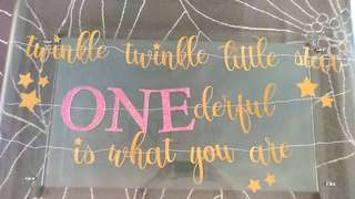 (M.T.O.) Twinkle Twinkle Little Star - machine cut out wordings for 1st Birthday