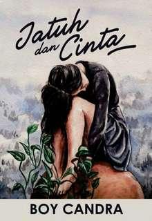 Jatuh dan Cinta - Boy Candra
