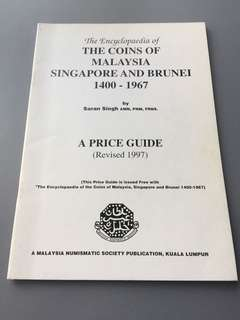 The Coins of Malaysia Singapore & Brunei 1400 -1967 by Saran Singh