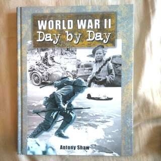 """World War 2 - Day by Day"""