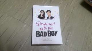 DESTINED WITH A BAD BOY (with sign and freebies)