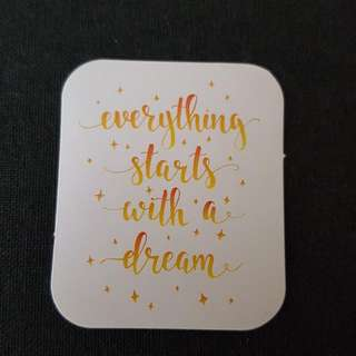 C11 Everything Starts With A Dream Calligraphy Sticker Stickers