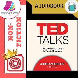 AudioBook - TED Talks The Official TED Guide to Public Speaking By: Chris Anderson