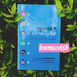 YOUNG ADULT ; Openly Straight–Bill Konigsberg