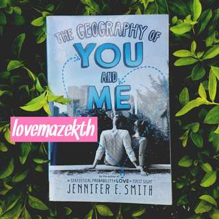 YOUNG ADULT ; The Geography of You and Me–Jennifer E. Smith