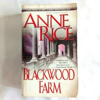Blackwood Farm (The Vampire Chronicles, #9) by Anne Rice