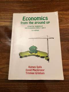 Economics From The Ground Up