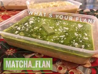What's your flan - matcha flavor