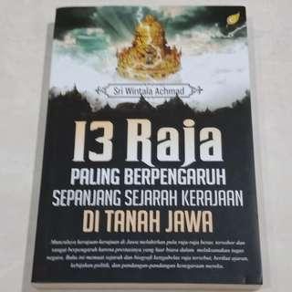 13 Raja paling berpengaruh sepanjang sejarah kerajaan di tanah Jawa